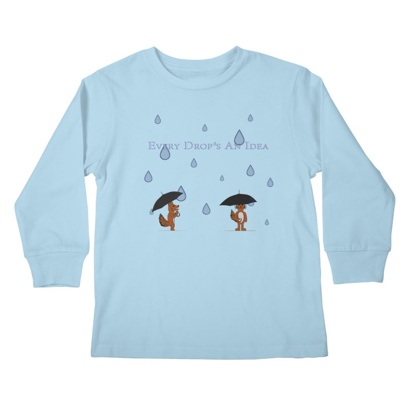 Every Drop's An Idea (Fox Edition)  Kids Longsleeve T-Shirt by Every Drop's An Idea's Artist Shop