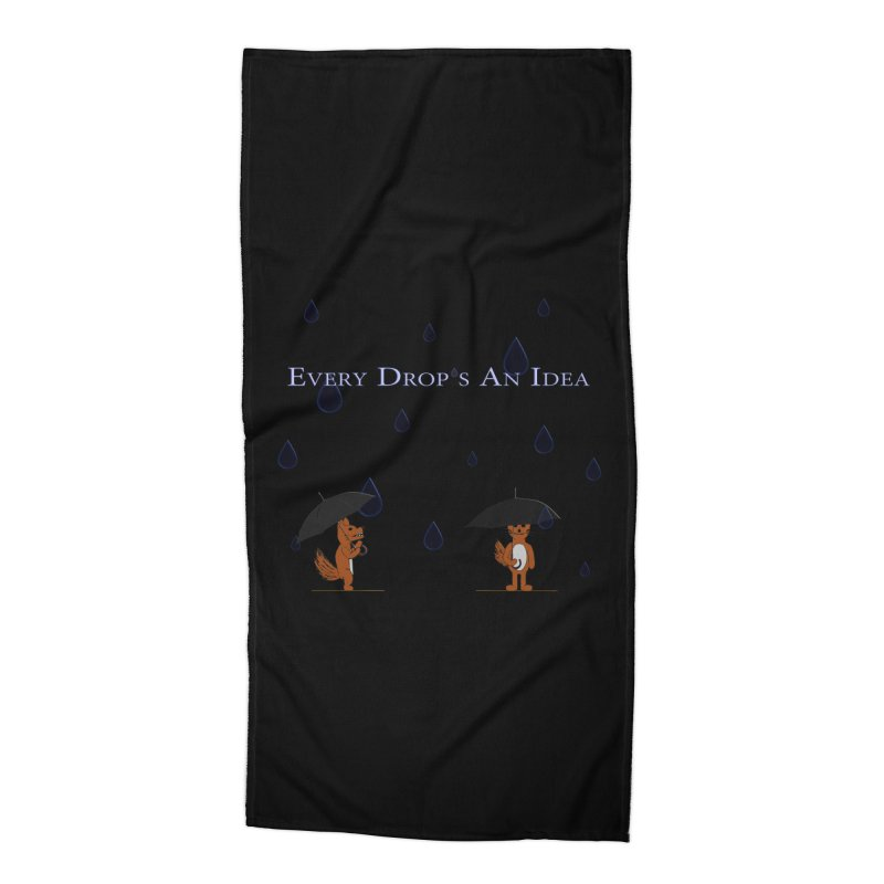 Every Drop's An Idea (Fox Edition) Accessories Beach Towel by Every Drop's An Idea's Artist Shop