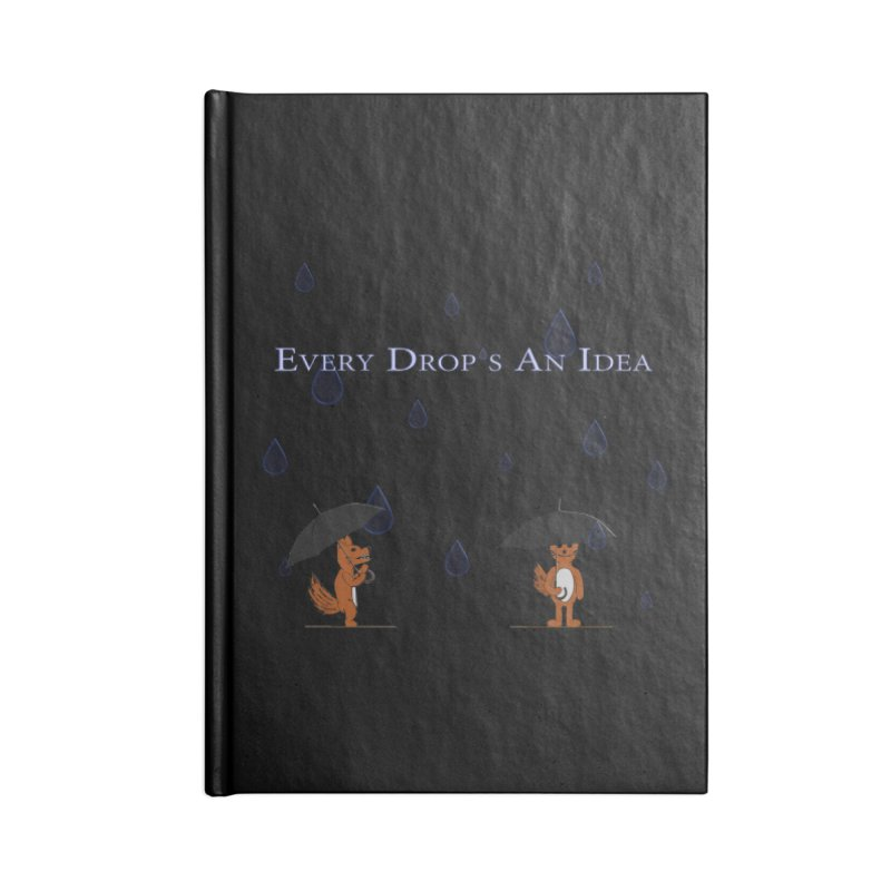 Every Drop's An Idea (Fox Edition)  in Blank Journal Notebook by Every Drop's An Idea's Artist Shop