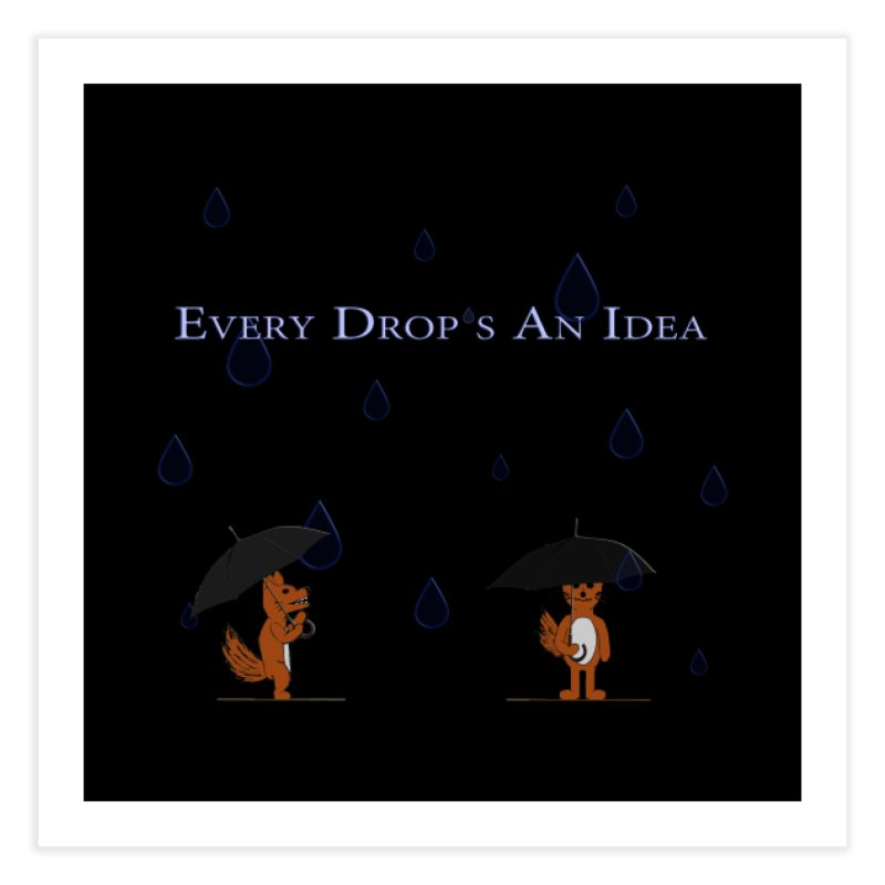 Every Drop's An Idea (Fox Edition)  Home Fine Art Print by Every Drop's An Idea's Artist Shop