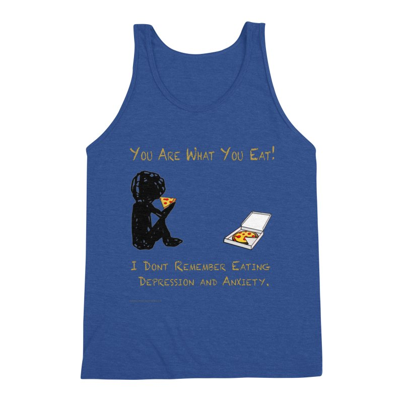 You Are What You Eat! Men's Tank by Every Drop's An Idea's Artist Shop