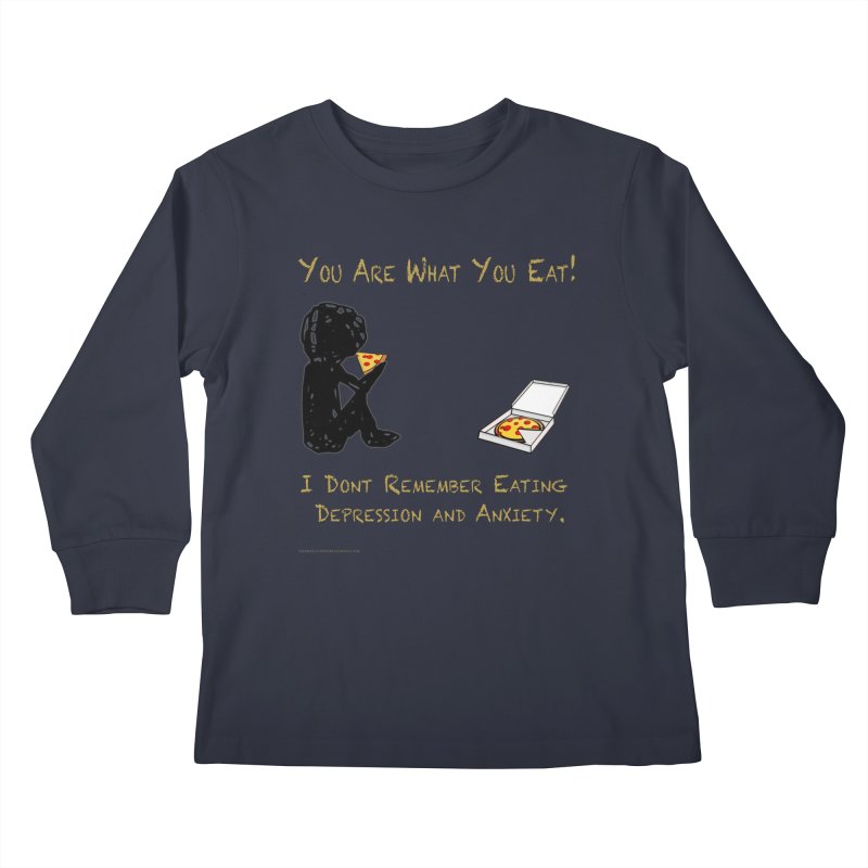 You Are What You Eat! Kids Longsleeve T-Shirt by Every Drop's An Idea's Artist Shop