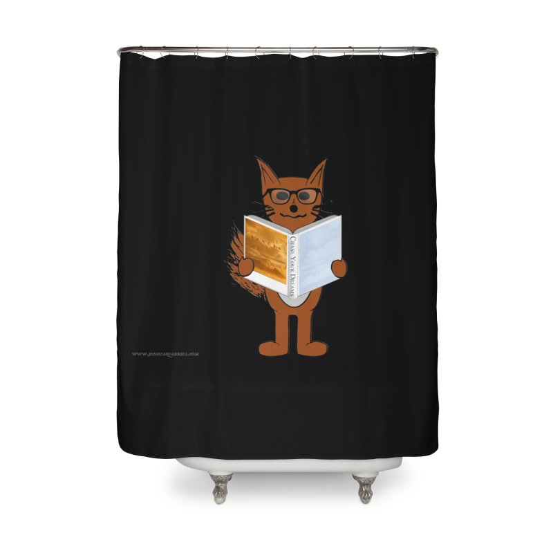 Chase Your Dreams Home Shower Curtain by Every Drop's An Idea's Artist Shop
