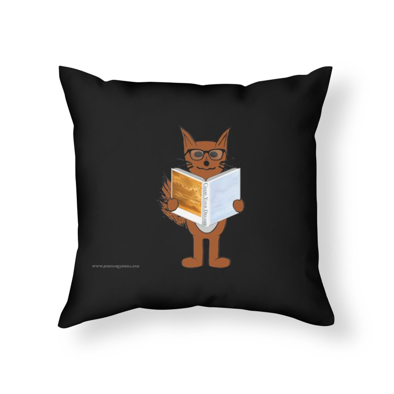 Chase Your Dreams Home Throw Pillow by Every Drop's An Idea's Artist Shop