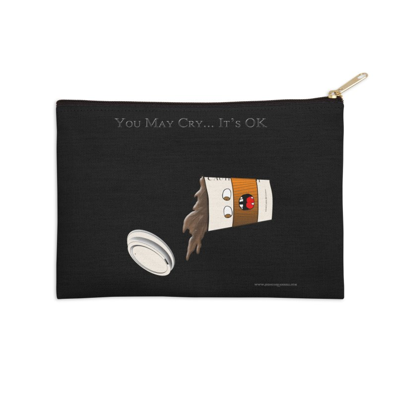 You May Cry... It's OK (Orange) Accessories Zip Pouch by Every Drop's An Idea's Artist Shop