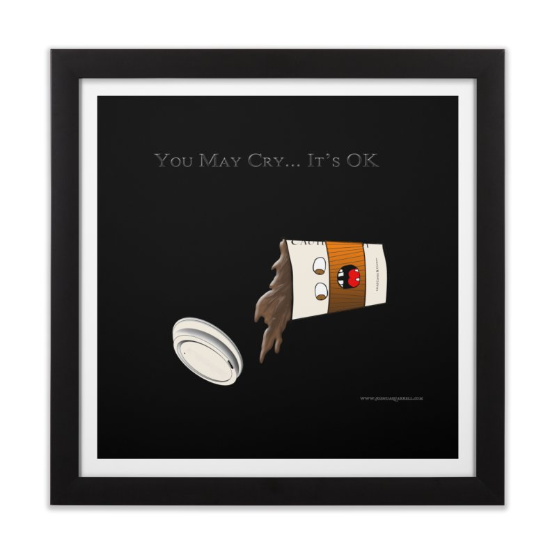 You May Cry... It's OK (Orange) Home Framed Fine Art Print by Every Drop's An Idea's Artist Shop