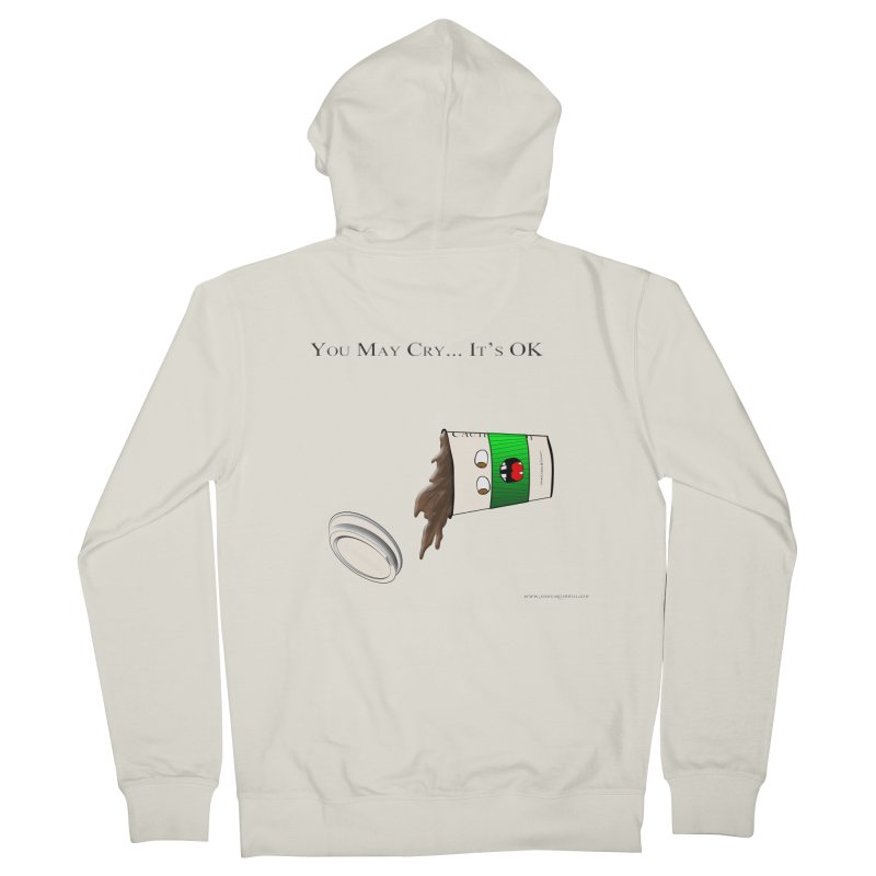 You May Cry... It's OK (Green) Men's Zip-Up Hoody by Every Drop's An Idea's Artist Shop