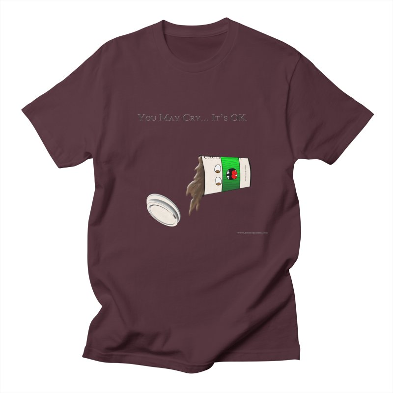 You May Cry... It's OK (Green) Women's Unisex T-Shirt by Every Drop's An Idea's Artist Shop