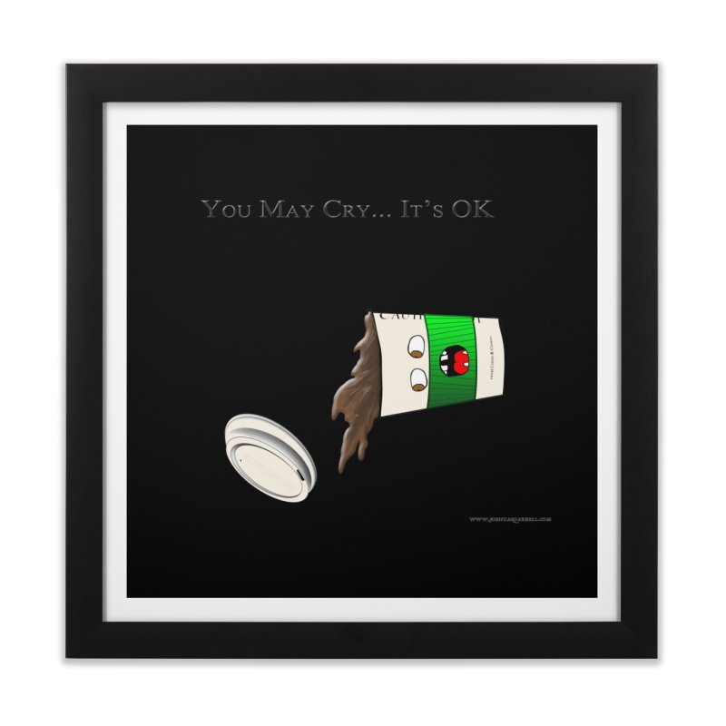 You May Cry... It's OK (Green) Home Framed Fine Art Print by Every Drop's An Idea's Artist Shop