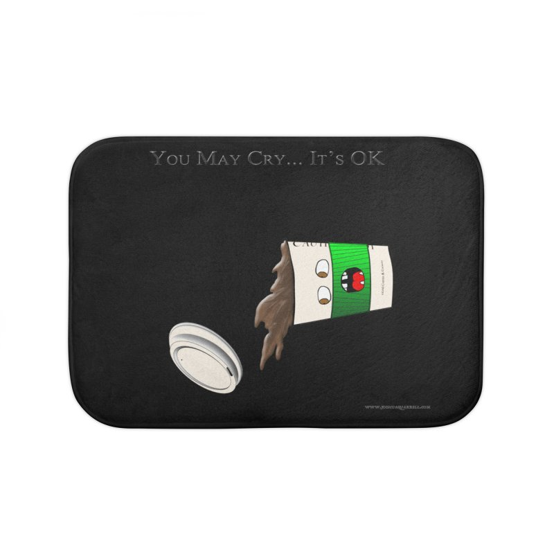 You May Cry... It's OK (Green) Home Bath Mat by Every Drop's An Idea's Artist Shop