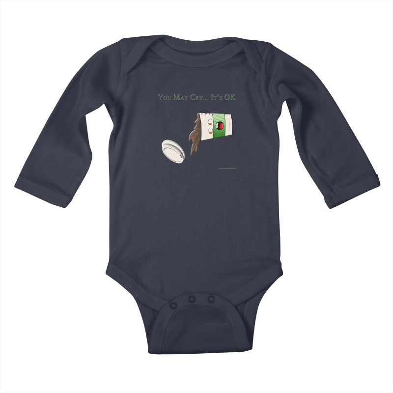 You May Cry... It's OK (Green) Kids Baby Longsleeve Bodysuit by Every Drop's An Idea's Artist Shop