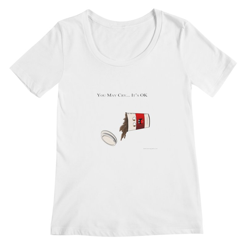 You May Cry... It's OK (Red) Women's Scoopneck by Every Drop's An Idea's Artist Shop