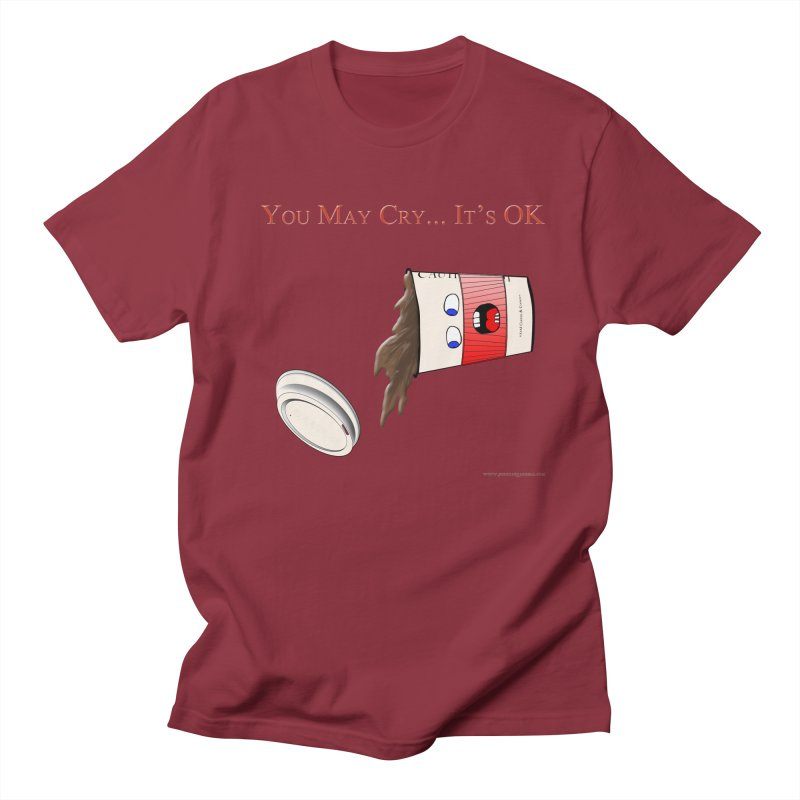 You May Cry... It's OK (Red) Men's T-Shirt by Every Drop's An Idea's Artist Shop