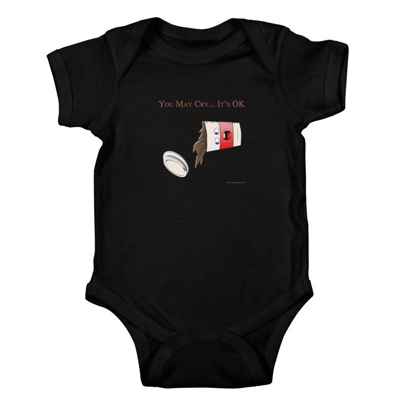 You May Cry... It's OK (Red) Kids Baby Bodysuit by Every Drop's An Idea's Artist Shop