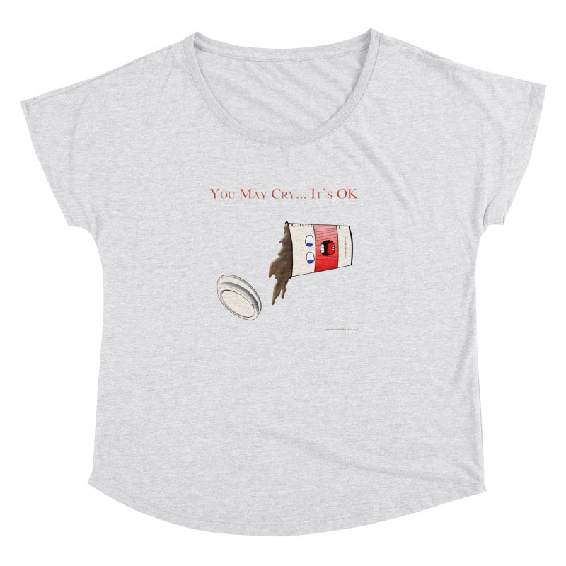You May Cry... It's OK (Red) Women's Dolman by Every Drop's An Idea's Artist Shop