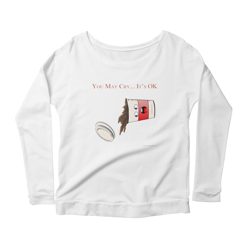 You May Cry... It's OK (Red) Women's Longsleeve Scoopneck  by Every Drop's An Idea's Artist Shop