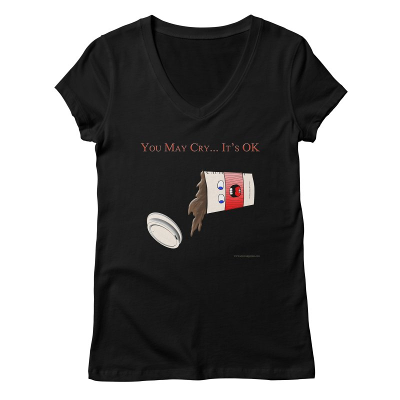 You May Cry... It's OK (Red) Women's V-Neck by Every Drop's An Idea's Artist Shop