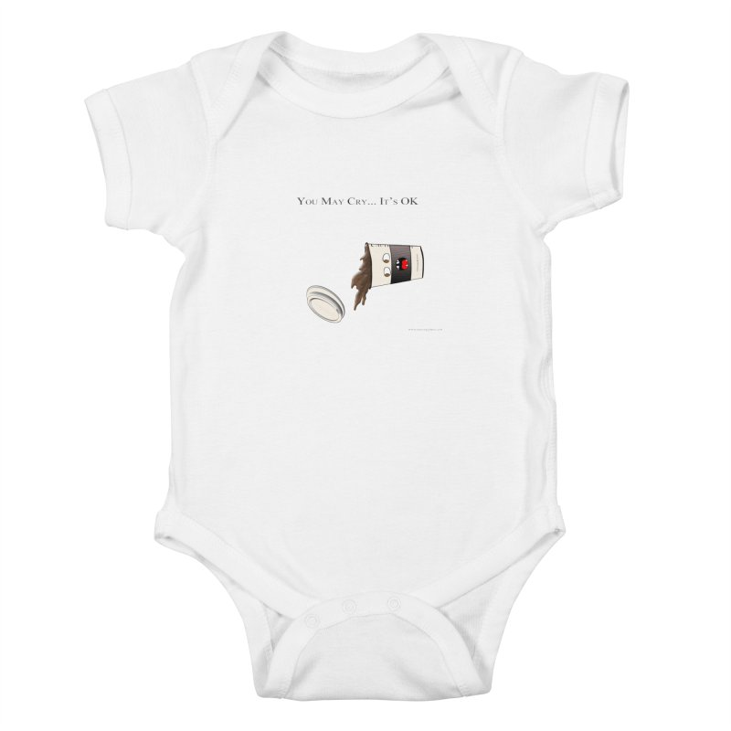 You May Cry... It's OK (Black) Kids Baby Bodysuit by Every Drop's An Idea's Artist Shop