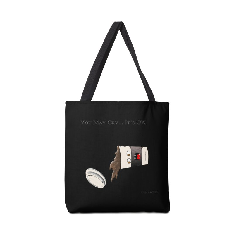 You May Cry... It's OK (Black) Accessories Bag by Every Drop's An Idea's Artist Shop