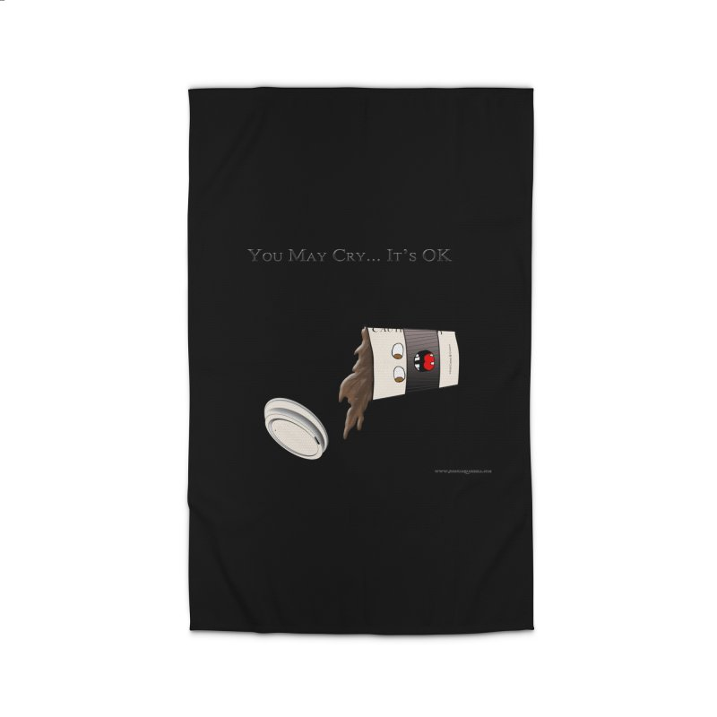 You May Cry... It's OK (Black)   by Every Drop's An Idea's Artist Shop