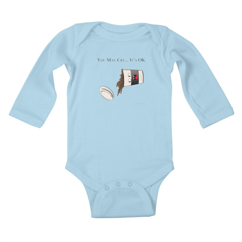 You May Cry... It's OK (Black) Kids Baby Longsleeve Bodysuit by Every Drop's An Idea's Artist Shop