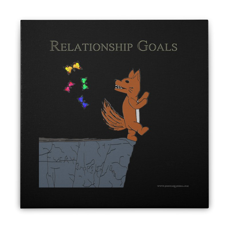 Relationship Goals Home Stretched Canvas by Every Drop's An Idea's Artist Shop