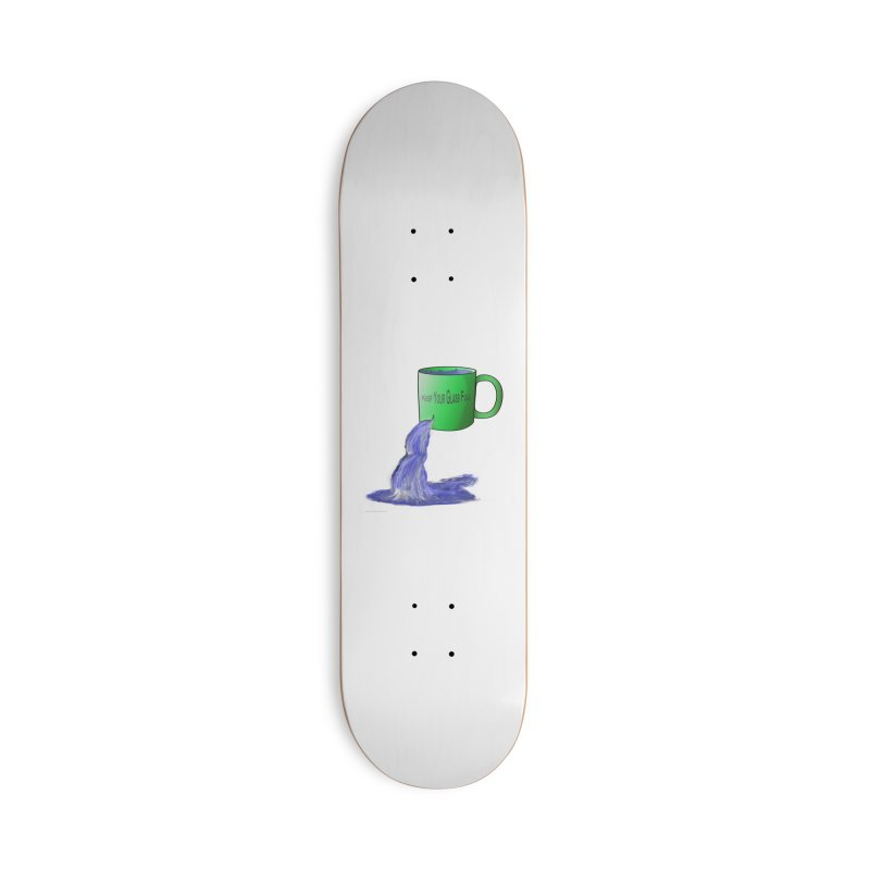 Keep Your Glass Full v2 Accessories Skateboard by Every Drop's An Idea's Artist Shop