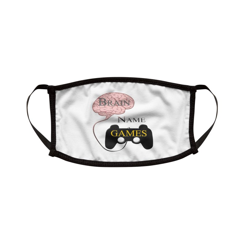 Brain Name Games Accessories Face Mask by Every Drop's An Idea's Artist Shop