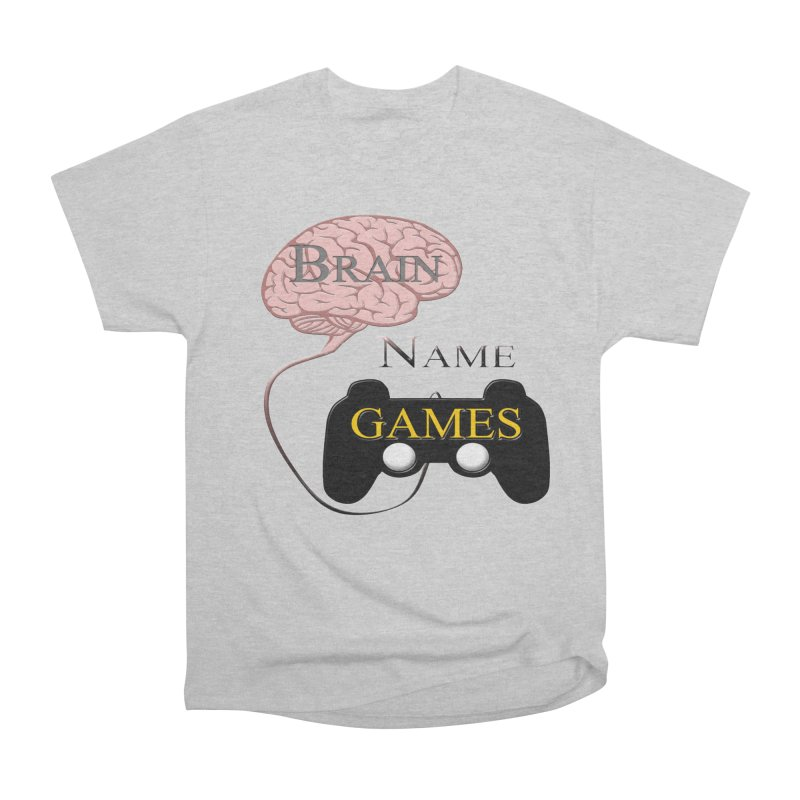 Brain Name Games Women's T-Shirt by Every Drop's An Idea's Artist Shop