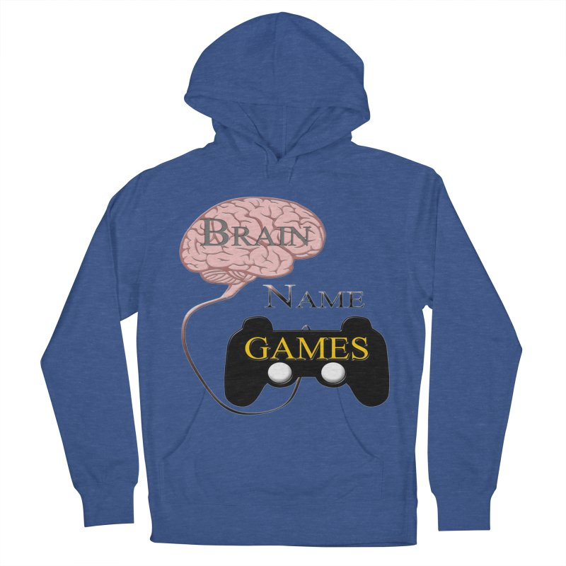 Brain Name Games Women's French Terry Pullover Hoody by Every Drop's An Idea's Artist Shop