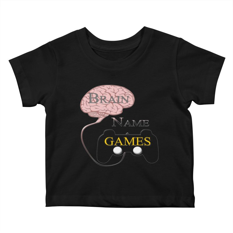 Brain Name Games Kids Baby T-Shirt by Every Drop's An Idea's Artist Shop