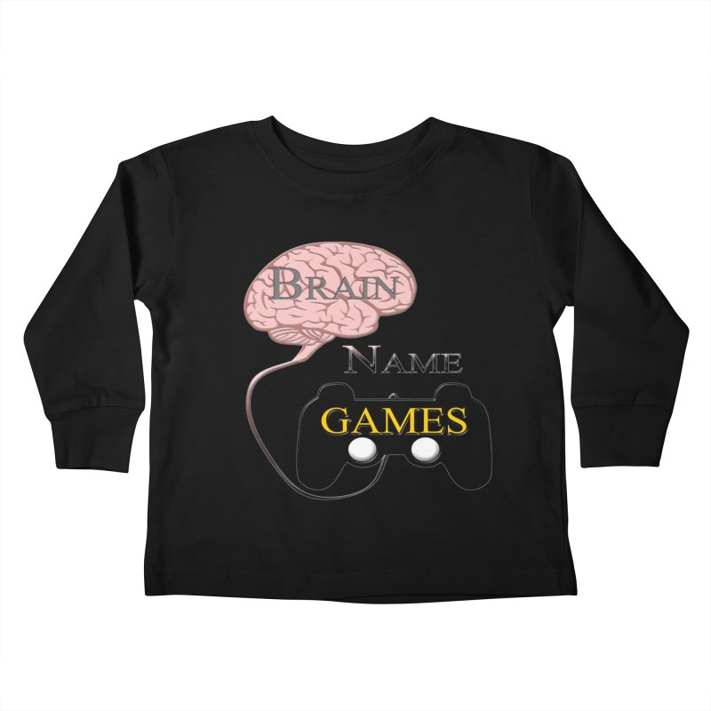 Brain Name Games Kids Toddler Longsleeve T-Shirt by Every Drop's An Idea's Artist Shop