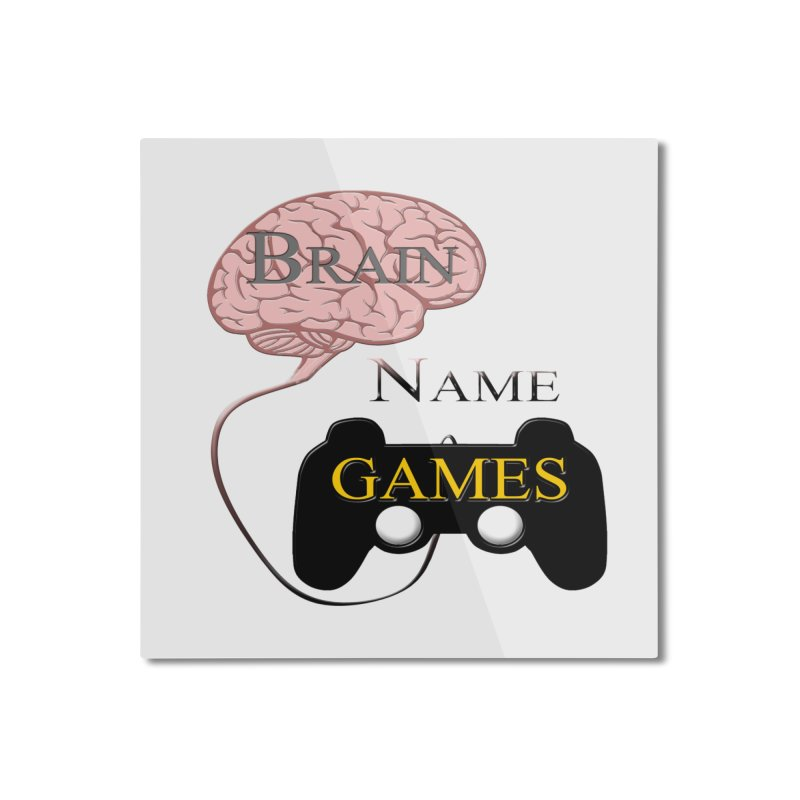 Brain Name Games Home Mounted Aluminum Print by Every Drop's An Idea's Artist Shop