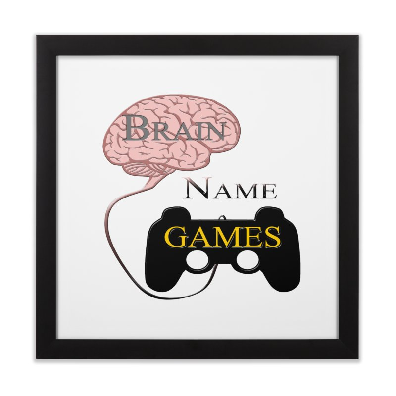 Brain Name Games Home Framed Fine Art Print by Every Drop's An Idea's Artist Shop