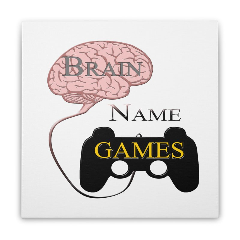 Brain Name Games Home Stretched Canvas by Every Drop's An Idea's Artist Shop