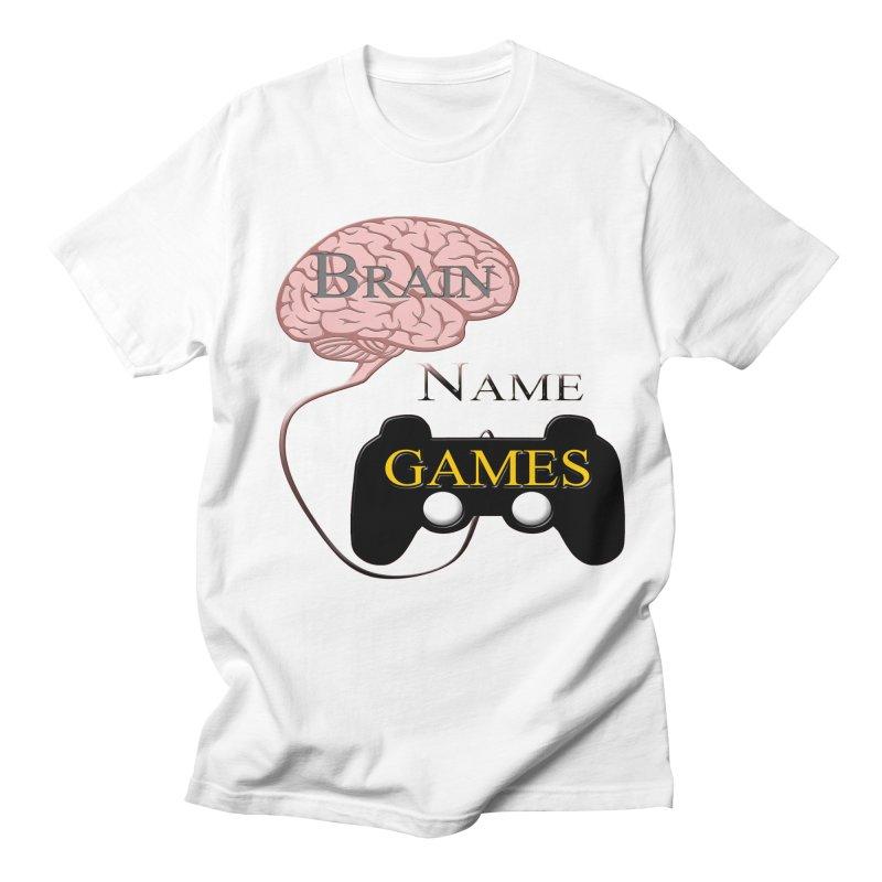 Brain Name Games Women's Unisex T-Shirt by Every Drop's An Idea's Artist Shop