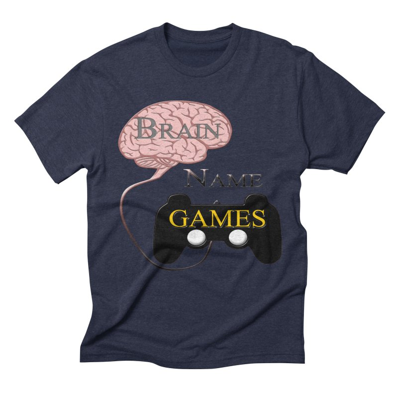 Brain Name Games Men's Triblend T-Shirt by Every Drop's An Idea's Artist Shop
