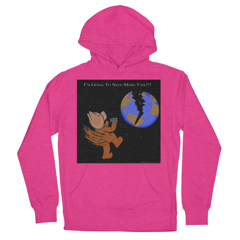 I'm Going To Need More Tape!!! Women's French Terry Pullover Hoody by Every Drop's An Idea's Artist Shop