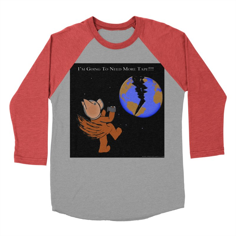 I'm Going To Need More Tape!!! Women's Baseball Triblend Longsleeve T-Shirt by Every Drop's An Idea's Artist Shop