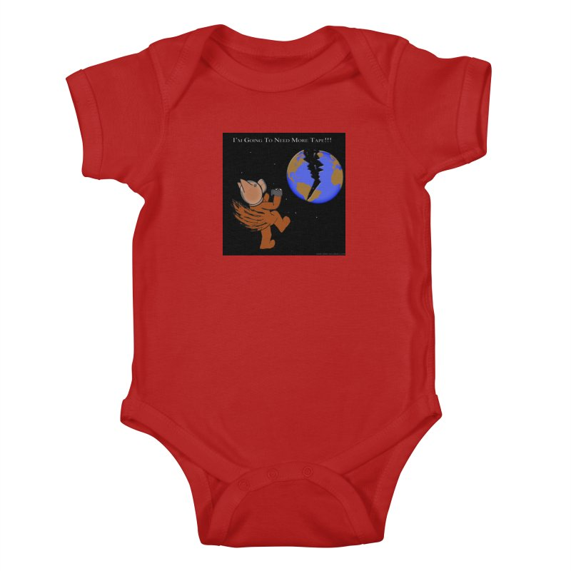 I'm Going To Need More Tape!!! Kids Baby Bodysuit by Every Drop's An Idea's Artist Shop