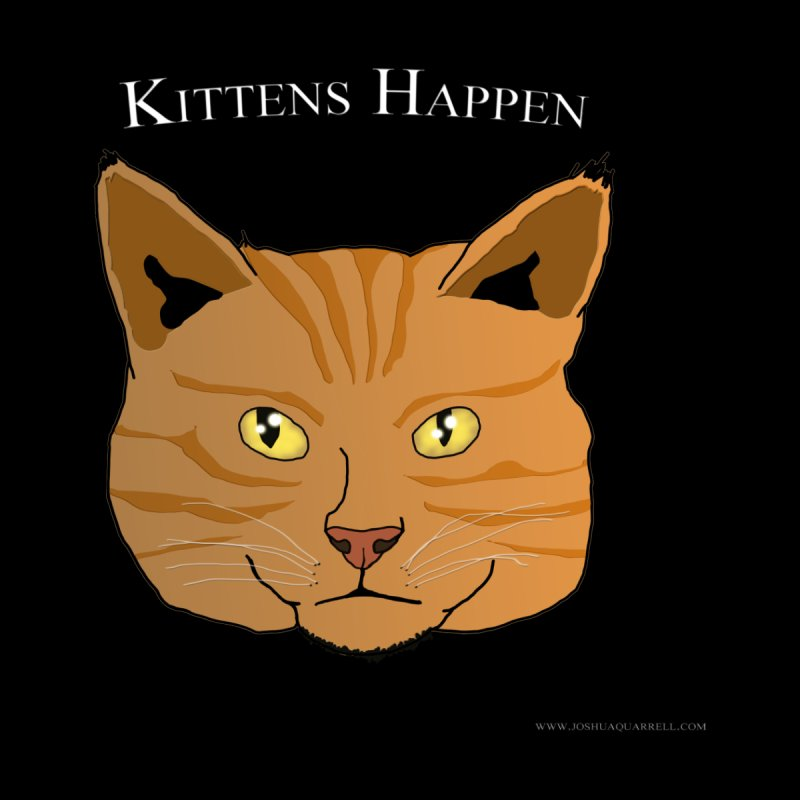 Kittens Happen Men's Longsleeve T-Shirt by Every Drop's An Idea's Artist Shop