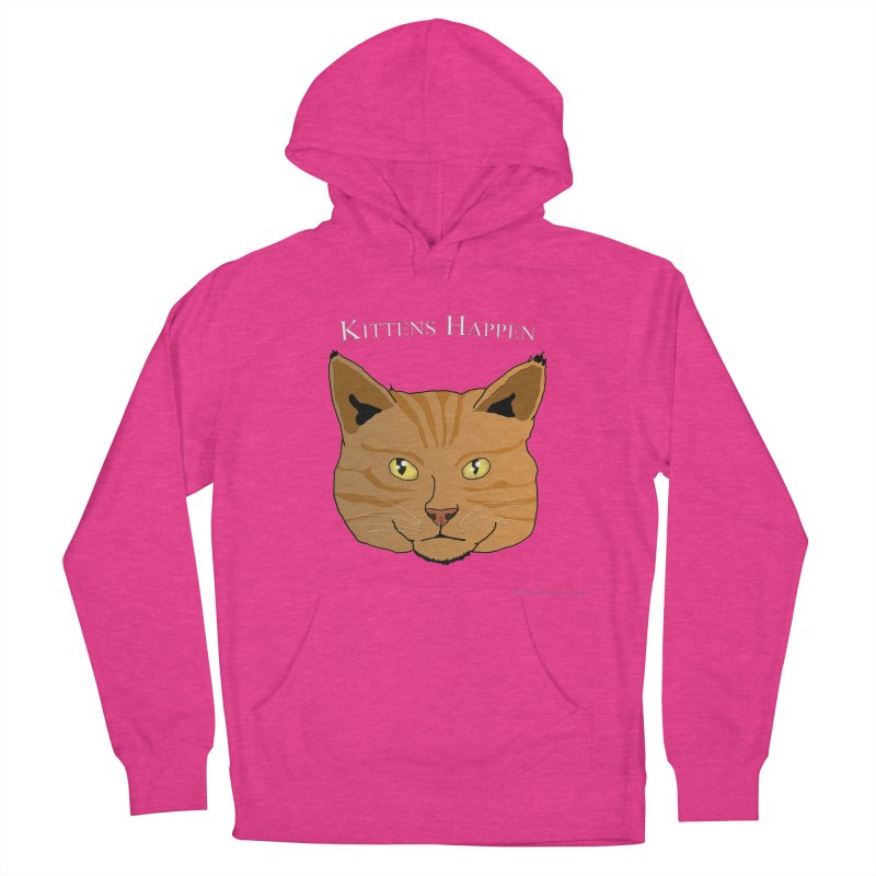 Kittens Happen Women's French Terry Pullover Hoody by Every Drop's An Idea's Artist Shop