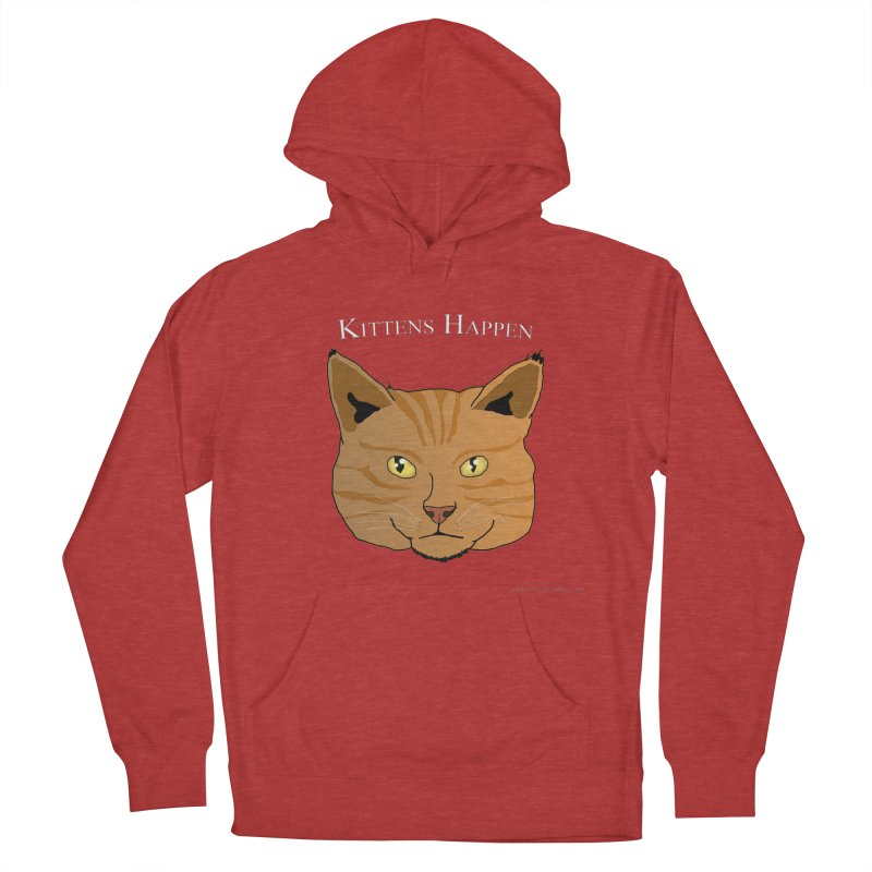 Kittens Happen Men's French Terry Pullover Hoody by Every Drop's An Idea's Artist Shop