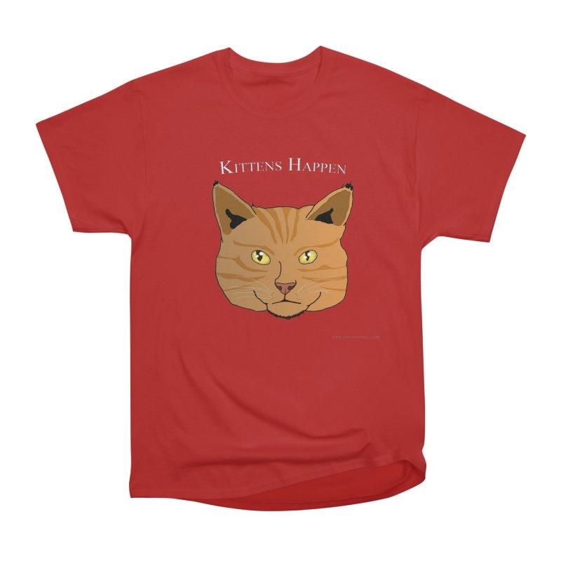 Kittens Happen Men's Classic T-Shirt by Every Drop's An Idea's Artist Shop