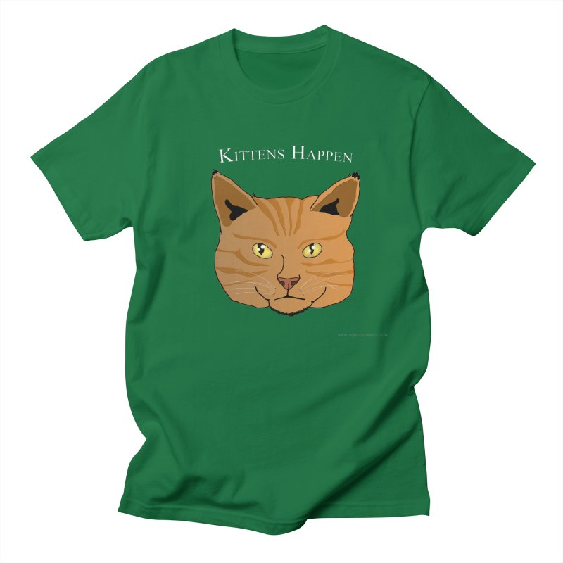 Kittens Happen Women's Unisex T-Shirt by Every Drop's An Idea's Artist Shop