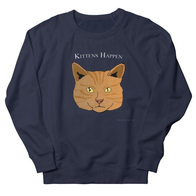 Kittens Happen Men's French Terry Sweatshirt by Every Drop's An Idea's Artist Shop