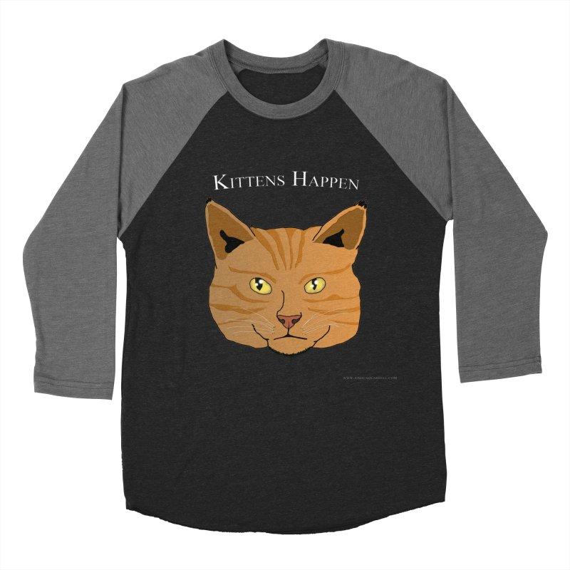 Kittens Happen Men's Baseball Triblend Longsleeve T-Shirt by Every Drop's An Idea's Artist Shop
