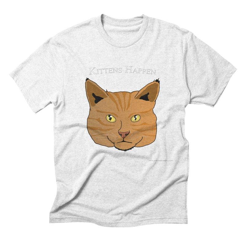 Kittens Happen Men's Triblend T-shirt by Every Drop's An Idea's Artist Shop