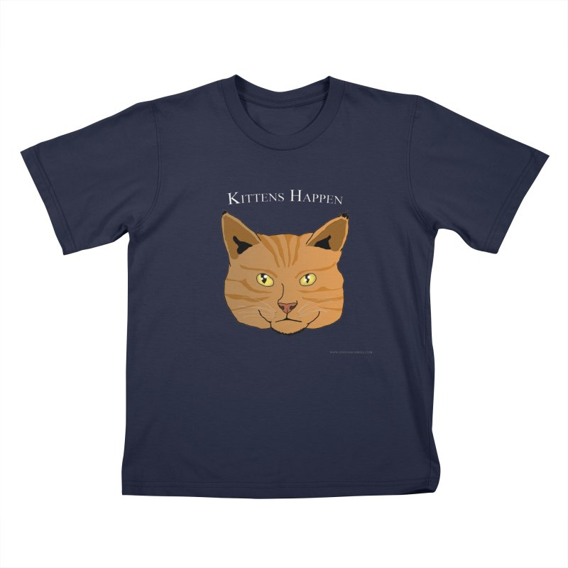 Kittens Happen Kids T-Shirt by Every Drop's An Idea's Artist Shop