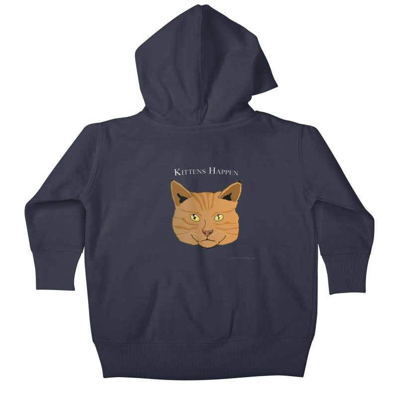 Kittens Happen Kids Baby Zip-Up Hoody by Every Drop's An Idea's Artist Shop